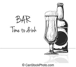 Bottle of beer. Glass with beer. Caption: bar time to drink. Vector illustration of a sketch style