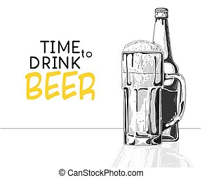 Bottle of beer. Glass with beer. Caption: time to drink beer. Vector illustration of a sketch style