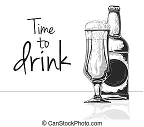 Bottle of beer. Glass with beer. Caption: time to drink. Vector illustration of a sketch style