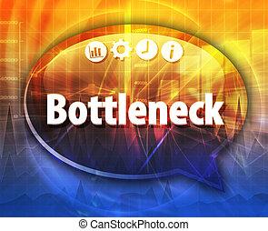 Bottleneck Business term speech bubble illustration - Speech...