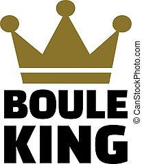 Boule King