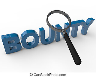 Bounty - 3D Text with magnifier over white Background