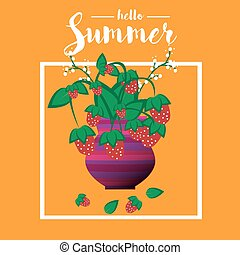Bouquet of strawberry in a vase. Quote hello summer. Summer background. Summer illustration. Vector