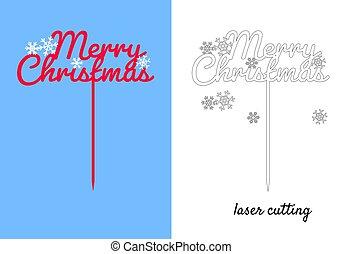 bouquets., ケーキ, 印, テンプレート, snowflakes., topper., 'merry, ∥あるいは∥, ケーキ, うろつく, 花輪, レーザー, 上層, ベクトル, suitable, cut., 切口, christmas'
