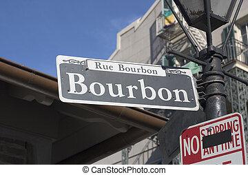Bourbon Street - A bourbon street sign
