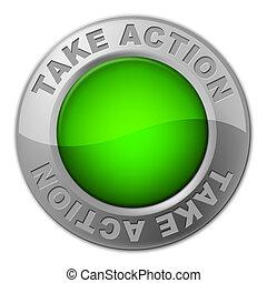 bouton, bouton, action, prendre, actif, activisme, spectacles