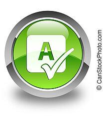 bouton, sortilège, rond, vert, lustré, chèque, icône