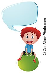 Boy on green ball with speech bubble
