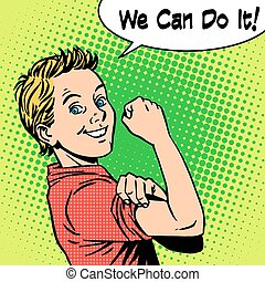 Boy power confidence we can do it - Boy the power of...