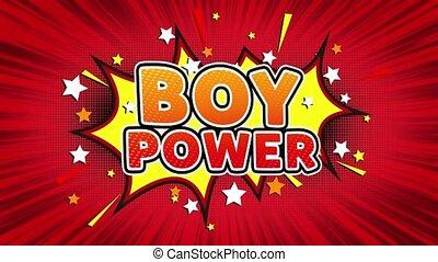 Boy Power Text Pop Art Style Comic Expression. - Boy Power...