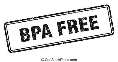 bpa free stamp. square grunge sign on white background