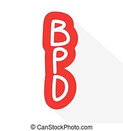 BPD (Borderline Personality Disorder) acronym concept- ...