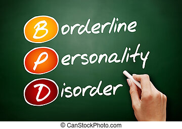 BPD - Borderline Personality Disorder, acronym