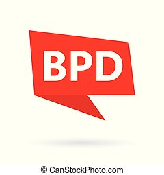 BPD (Borderline Personality Disorder) word on a speach ...