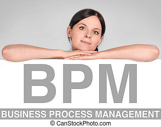 BPM concept - woman leans on a board with BPM letters