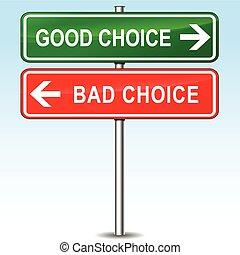 bra, dålig, begrepp, val, underteckna