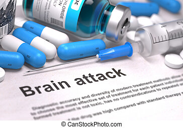 Brain Attack Diagnosis. Medical Concept. Composition of Medicame.