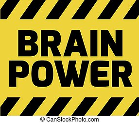 Brain Power sign