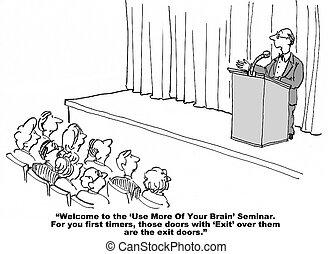 Brain Seminar - Cartoon of seminar on using more of your...
