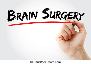 Brain Surgery text with marker