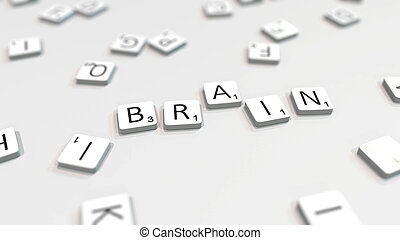 BRAIN word being made with letters. 3D rendering