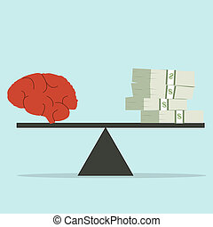 brains outweigh the pile of gold coins on the scale.