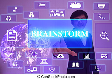 BRAINSTORM concept  presented by  businessman touching on  virtual  screen ,image element furnished by NASA