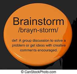Brainstorm Definition Button Shows Research Thoughts And Discussion