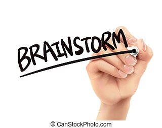 Brainstorm written by hand, 3D illustration realistic hand...