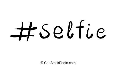 branca, ilustração, ícone, fundo, vetorial, lettering., selfie, hashtag