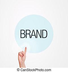 Brand Concept - Caucasian female hand pushing Brand button. ...