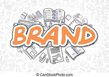 Brand - Doodle Orange Word. Business Concept.