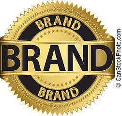 Brand gold label, vector illustration