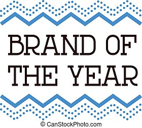 BRAND OF THE YEAR sign on white background