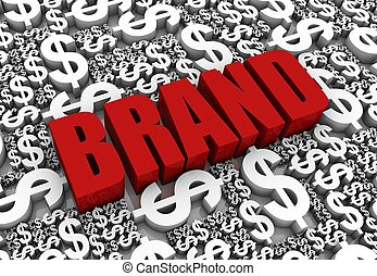 Brand Success - Brand 3D text surrounded by dollar currency...