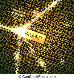 BRAND. Word cloud illustration. Tag cloud concept collage.