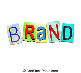 Brand word concept. - 3d Illustration depicting a set of cut...
