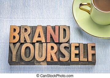 brand yourself in letterpress wood type