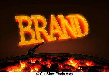 "Branding Iron - Red hot branding iron with the word ""BRAND""..."