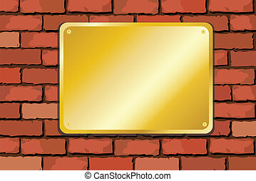 Brass plaque on brick wall - A vector illustration of a...