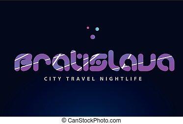 bratislava european capital word text typography design