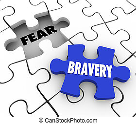 Bravery Vs Fear Puzzle Piece Filling Hole Courage Confidence