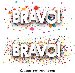 Bravo paper banners. - Bravo paper banners set with color...