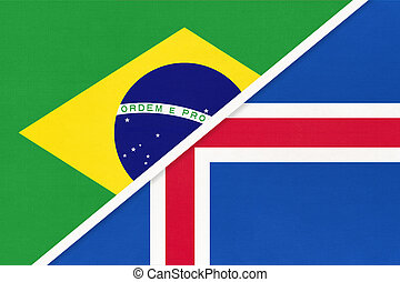 Brazil and Iceland, symbol of national flags from textile. Championship between two countries.
