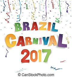 Brazil carnival 2017 background with confetti and ribbons.
