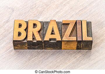 Brazil word in vintage wood type