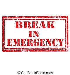 Break in Emergency-stamp