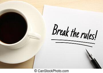 Break The Rules - Text Break The Rules written on the white...