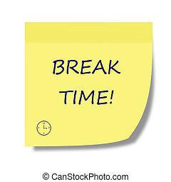break time post it - break time note on a post it