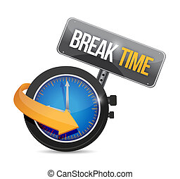 Break time watch sign illustration design over a white ...